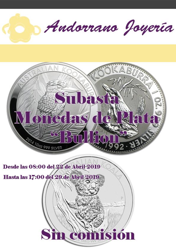 """Subasta Monedas de Plata """"Bullion"""""""