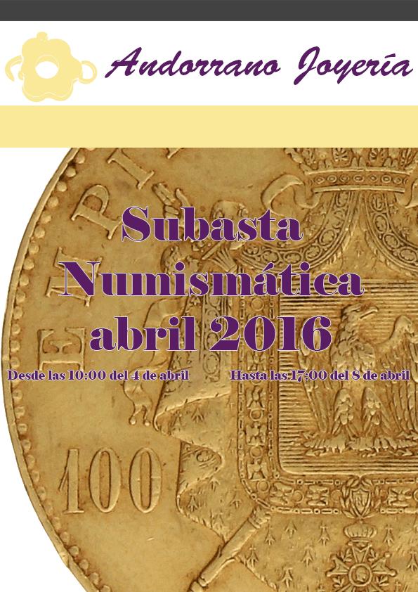 Subasta Numismática Abril 2016